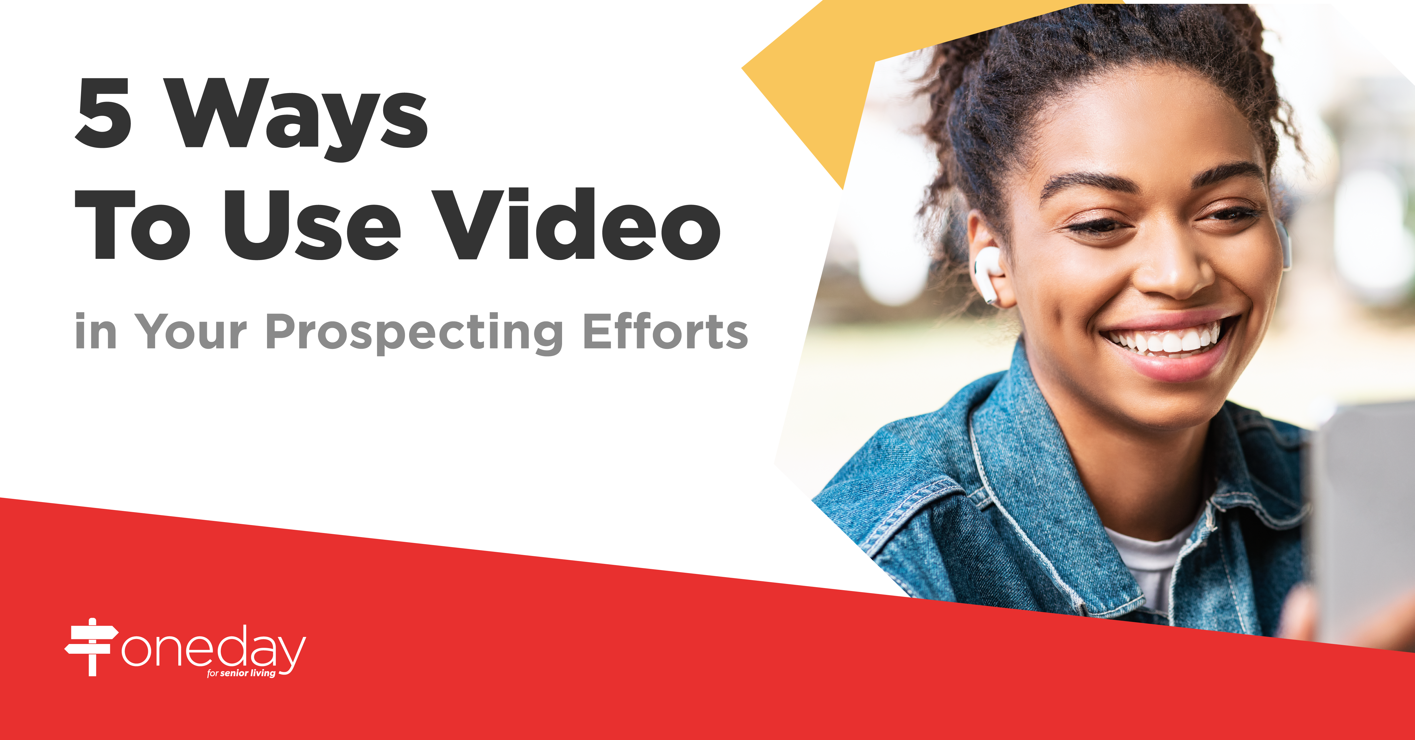 Simple ways your senior living community's sales and marketing team can use video to energize your prospecting efforts and start driving more move-ins.