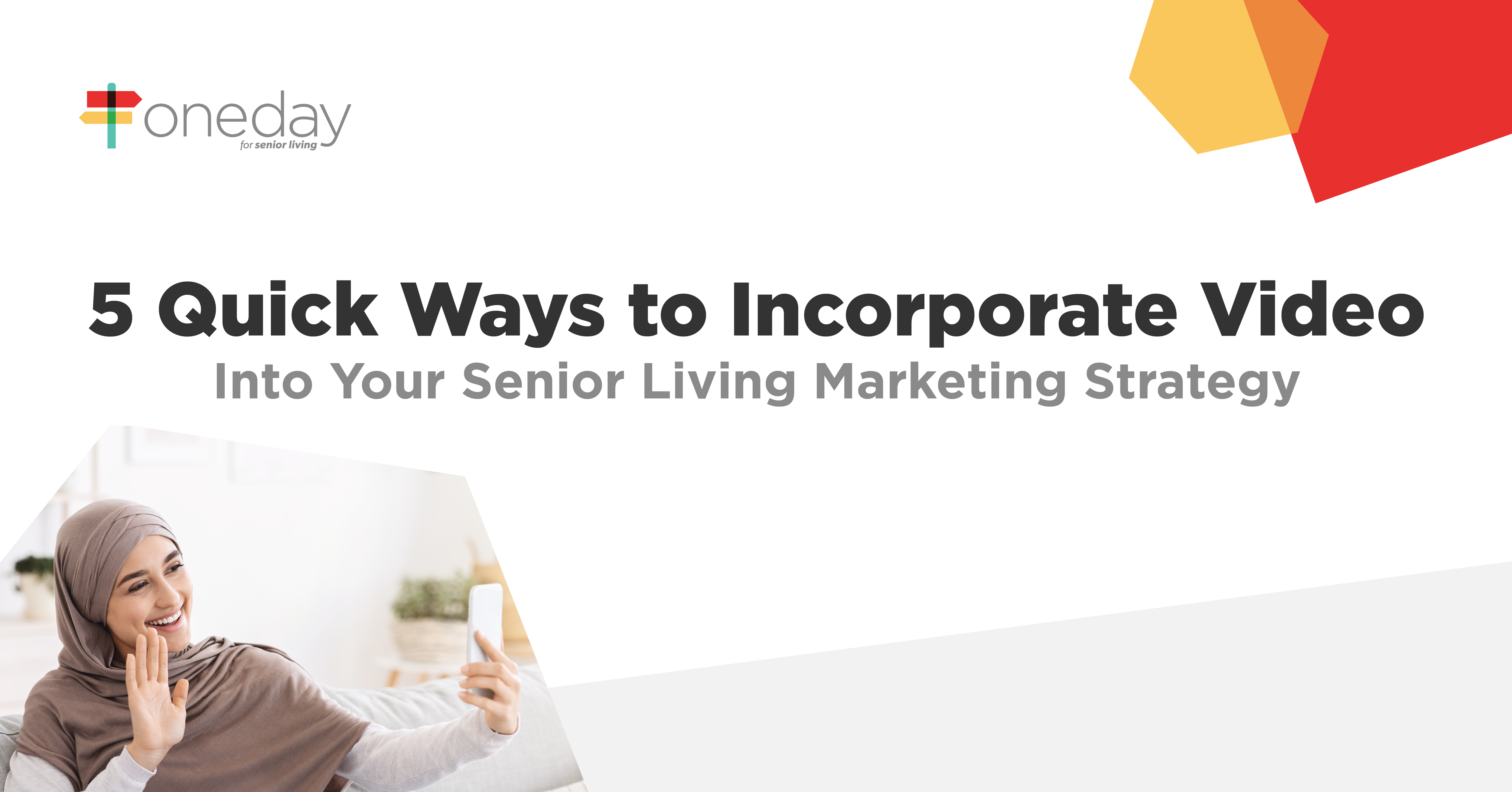 Simple but powerful ways your senior living community's marketing team can integrate personalized videos into your marketing strategy to drive more move-ins.