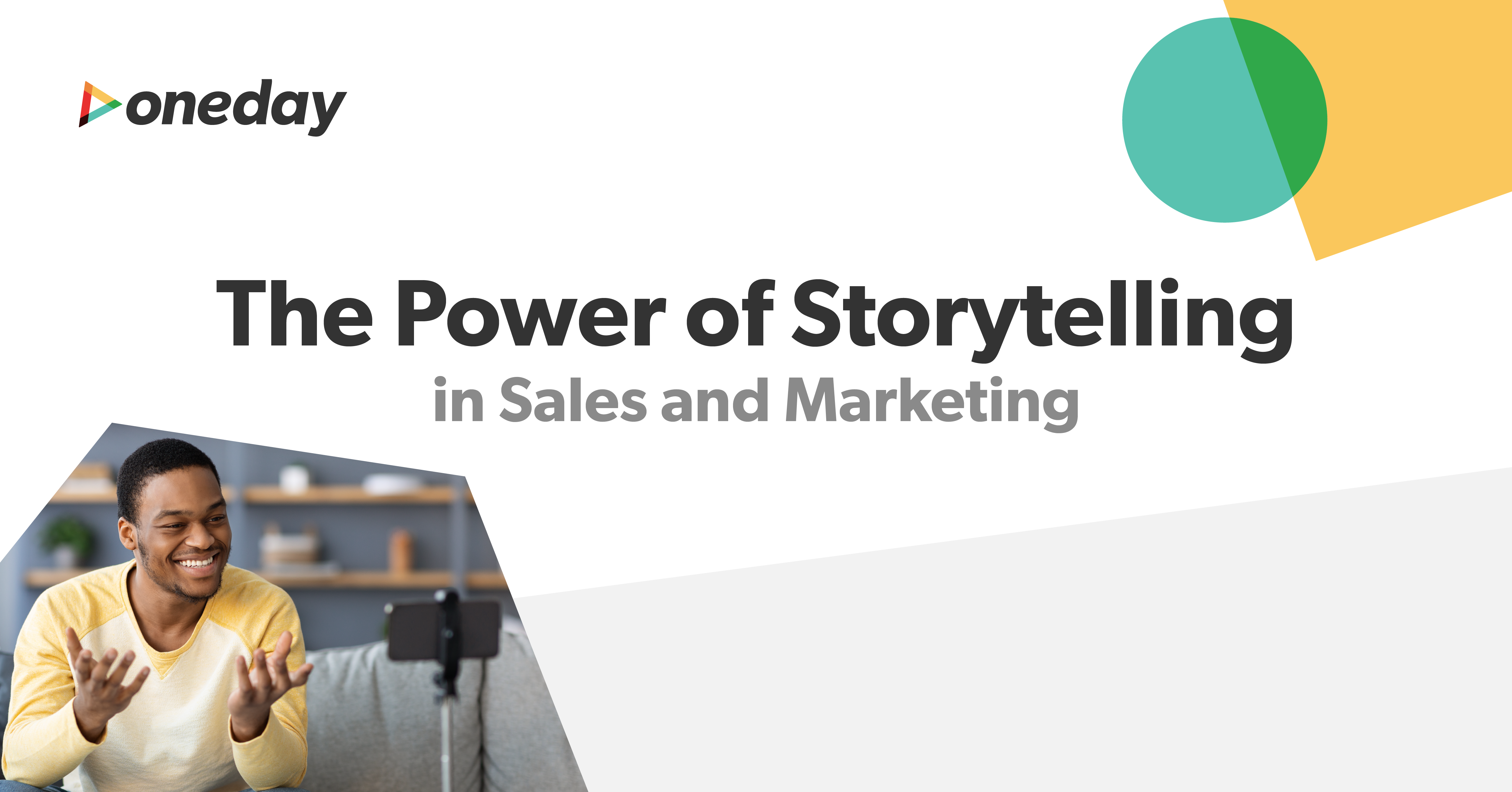 A look at what makes storytelling such a potent tool for sales and marketing teams trying to differentiate their organizations and drive conversions.